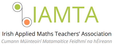 Irish Applied Mathematics Teachers Association